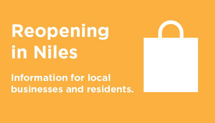 Reopening in Niles: Information for local businesses and residents.